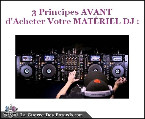 materiel-dj-3-principes-avant-dacheter-votre-materiel-dj