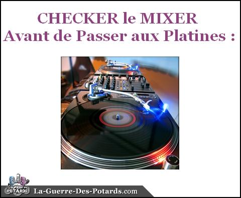 mixer-checker-le-mixer-avant-de-passer-aux-platines
