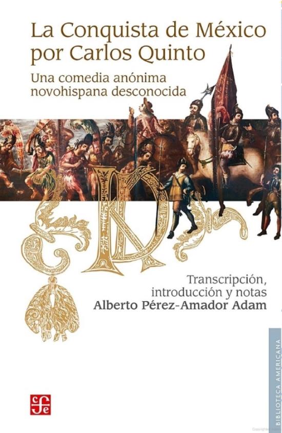 Portada del libro La Conquista de México por Carlos Quinto