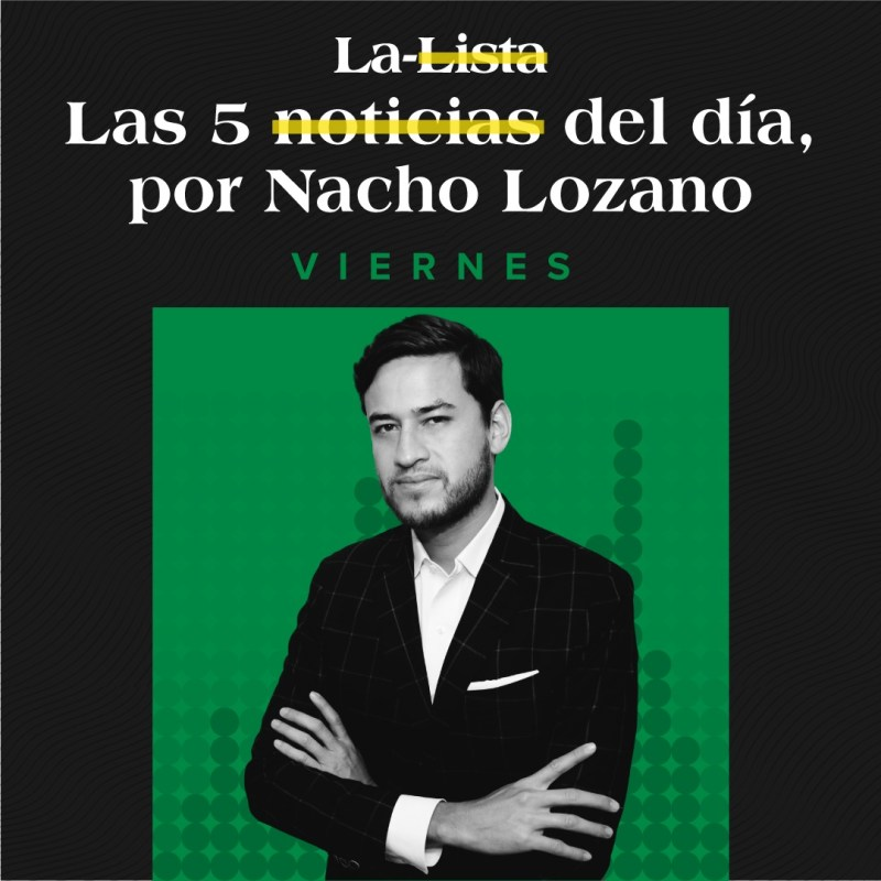 01.oct.21 | La-Lista de las 5 notas del día por Nacho Lozano