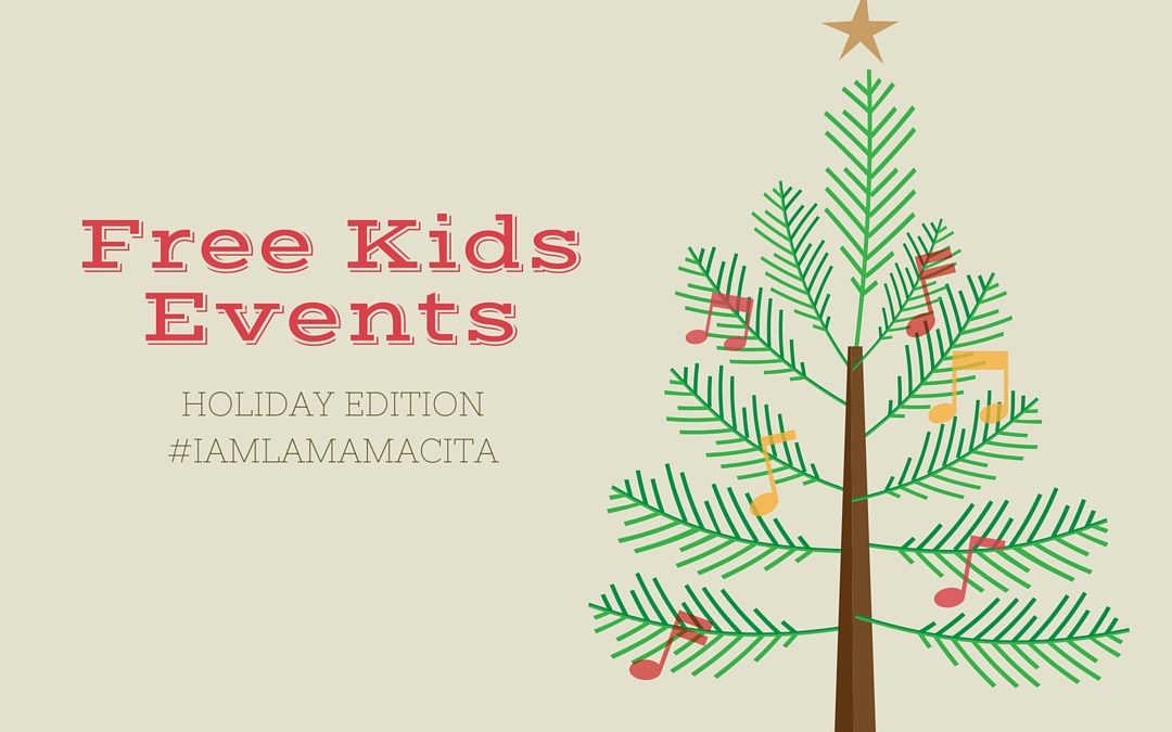 Holiday Family Fun {A Calendar of Free Los Angeles Events for Kids}