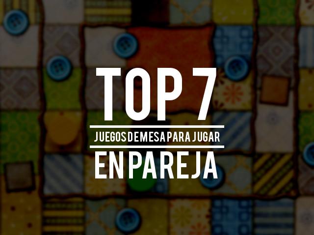 Top 7 juegos de mesa para jugar en pareja