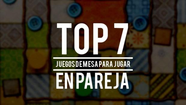 Top 7 Juegos De Mesa Para Jugar En Pareja La Matatena