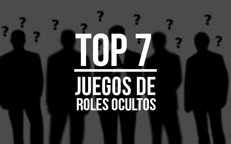 Top 7 juegos de mesa con roles ocultos