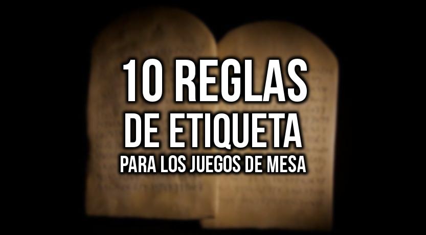 cbb6dc005b73 10 reglas de etiqueta para jugar juegos de mesa - La Matatena