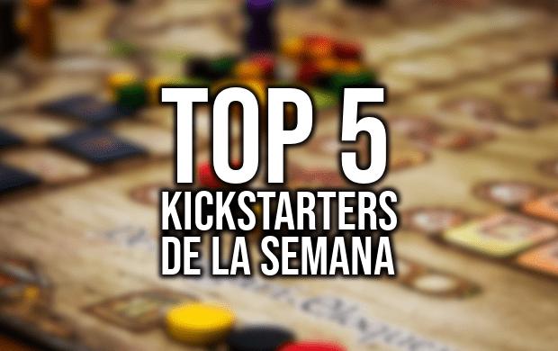 Top 5 Kickstarters de la Semana (22-05-2019)