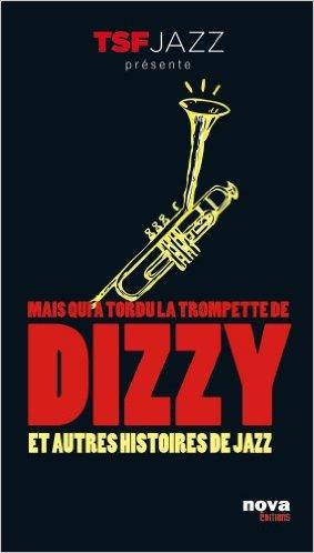 Mais qui qui a tordu la trompette de Dizzie