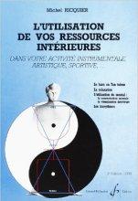 Michel Ricquier - L'utilisation de vos ressources intérieures