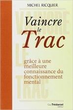 Michel Ricquier - Vaincre le trac