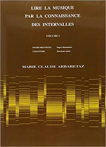Lire la musique par la connaissance des intervalles de Marie-Claude Arbaretaz
