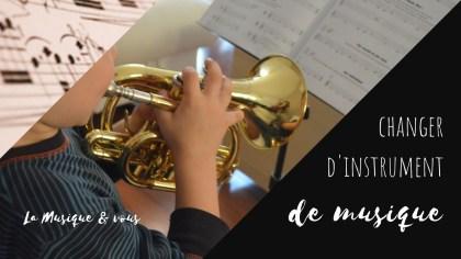 Changer d'instrument de musique Un an de trompette