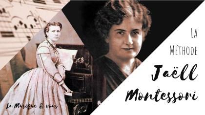 Marie Jaëll et Maria Montessori Musique