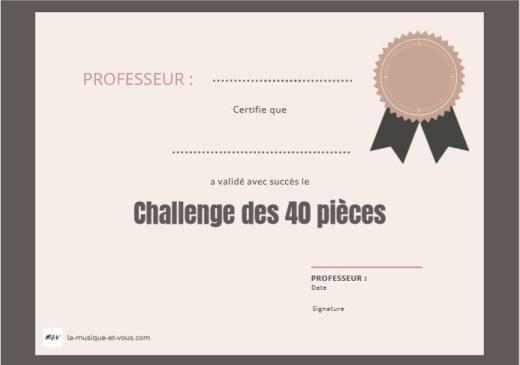 Certificat de réussite Challenge des 40 pièces