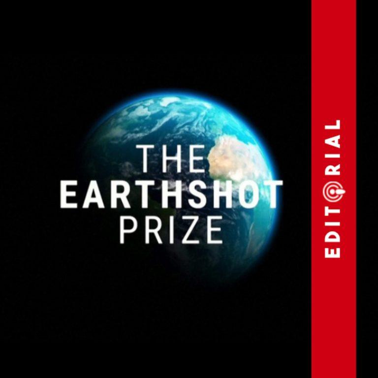Editorial: El premio Earthshot – Ambiente y valores