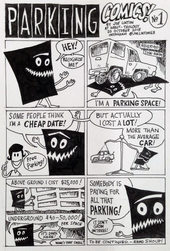 Parking Comics #1 from Melthology #14, art by Joe Linton