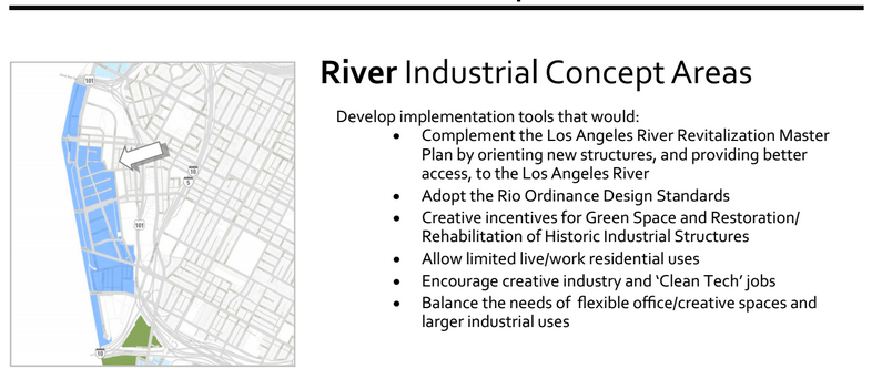 Suggestions for the river area include encouraging more live-work uses. Source: Dept. City Planning