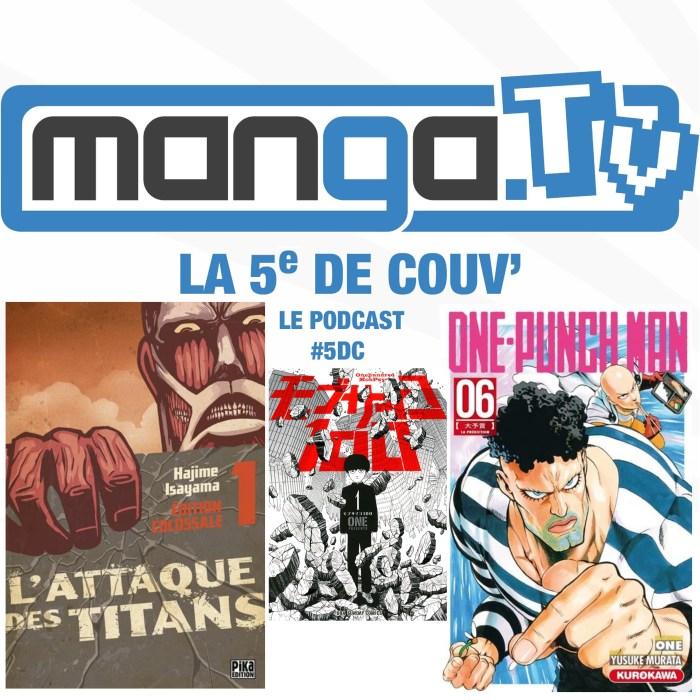 Un manga doit-il être bien dessiné ? – podcast de Manga.Tv – La 5e de couv' #5DC – Saison 2 Episode 3 – 2/2