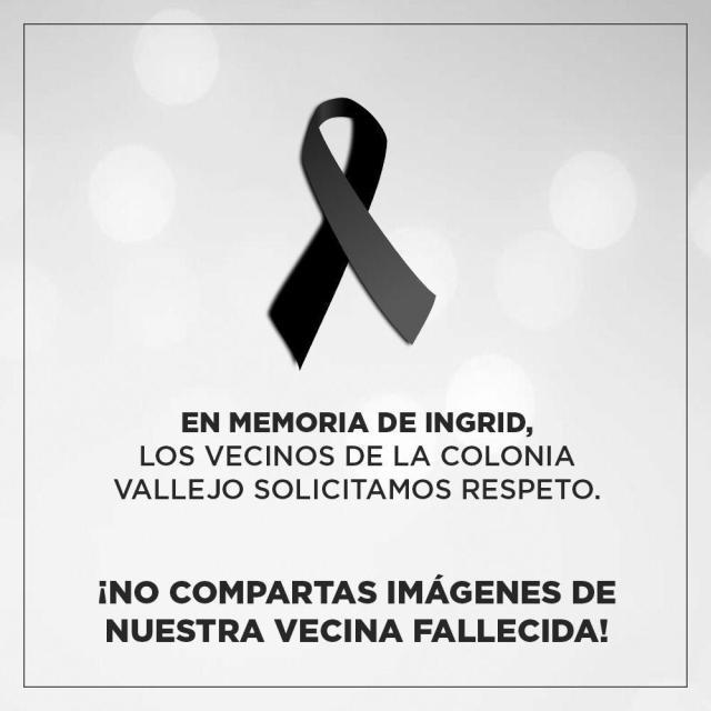 Como un acto de respeto piden no compartir imágenes de Ingrid Escamilla