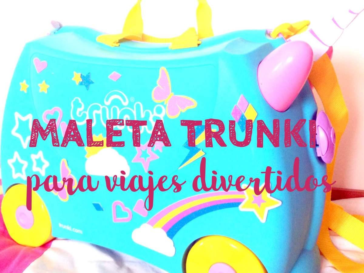 La Maleta Trunki para hacer los viajes más divertidos