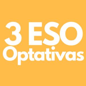 Optativas 3ESO y PMAR3
