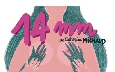 Quatorze-millimètres de Catherine Michaud