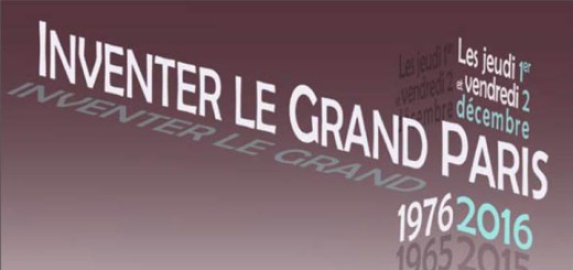 "Colloque ""Inventer le Grand Paris"""