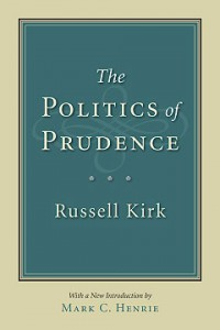 politics-of-prudence-russell-kirk-isi-ir-200x300