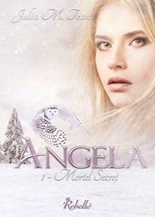 Angela, Tome 1