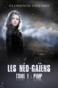 Les Néo-Gaïens, Tome 1
