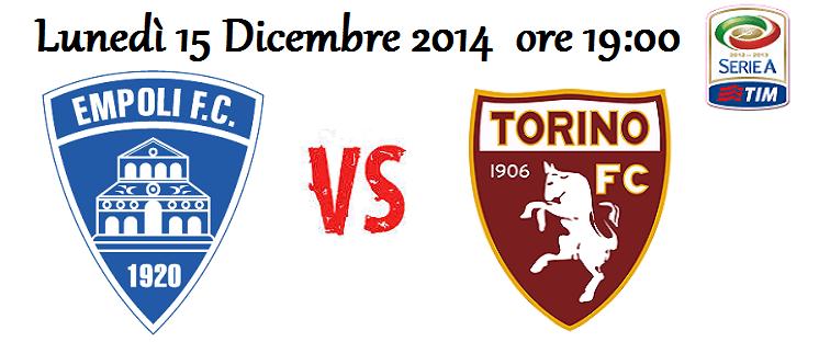 Empoli – Torino (15/12/2014) [Live Blog]