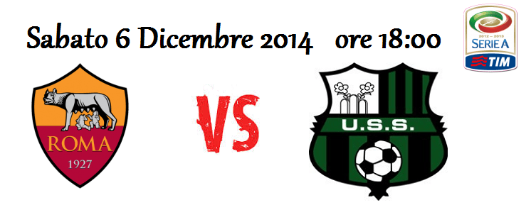 Roma – Sassuolo (06/12/2014) [Live Blog]