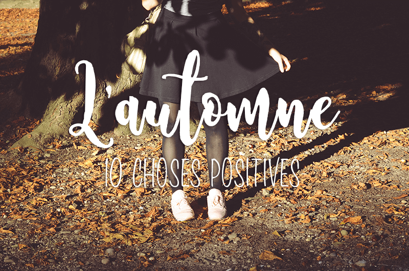 automne 10 choses positives