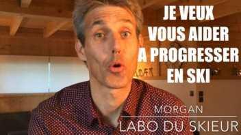 Morgan Labo du skieur - Je veux vous aider progresser en ski video