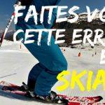 [vidéo] Comment bien skier : ÉVITER 1 ERREUR fréquente en ski : LA FENTE