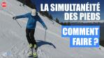 [Vidéo] Ski - La simultanéité des pieds, comment faire ?