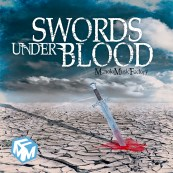 SWORDS UNDER BLOOD