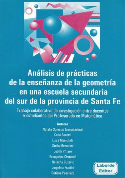 Análisis de prácticas de la enseñanza de la geometría en una escuela secundaria del sur de Santa Fe