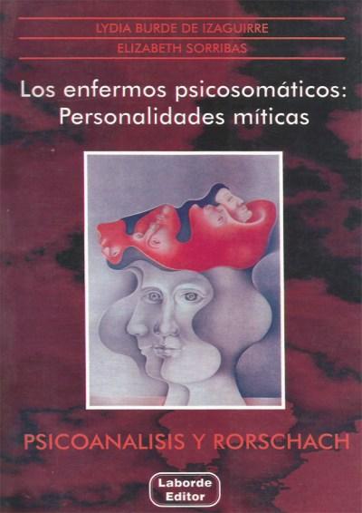 Los enfermos psicosomáticos Personalidades míticas
