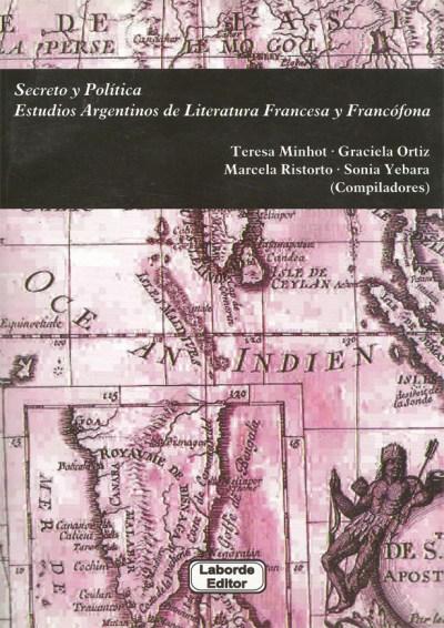 Secreto y Política Estudios Argentinos de Literatura Francesa y Francófona