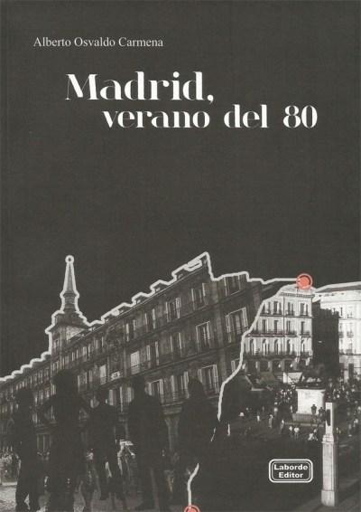 Madrid, verano del 80