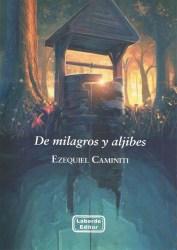 De milagros y aljibes