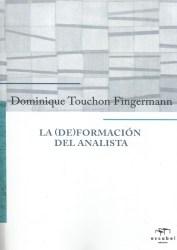 La (de)formación del analista