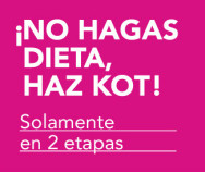 ¡No hagas dieta, haz KOT!