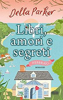 Libri, amori e segreti. Febbraio Book Cover
