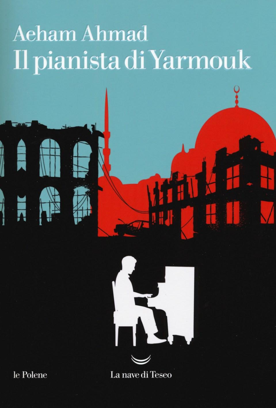 Il pianista di Yarmouk Book Cover