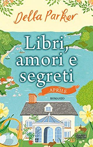 Libri, amori e segreti. Aprile Book Cover