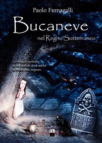 Bucaneve nel Regno Sotterraneo Book Cover
