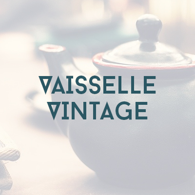 Boutique - vaisselle vintage