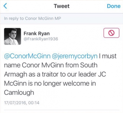 @connorMcGinn @jeremycorbyn I must name Conor MvGinn from South Armagh as a traitor to our leader JC McGinn is no longer welcome in Camlough
