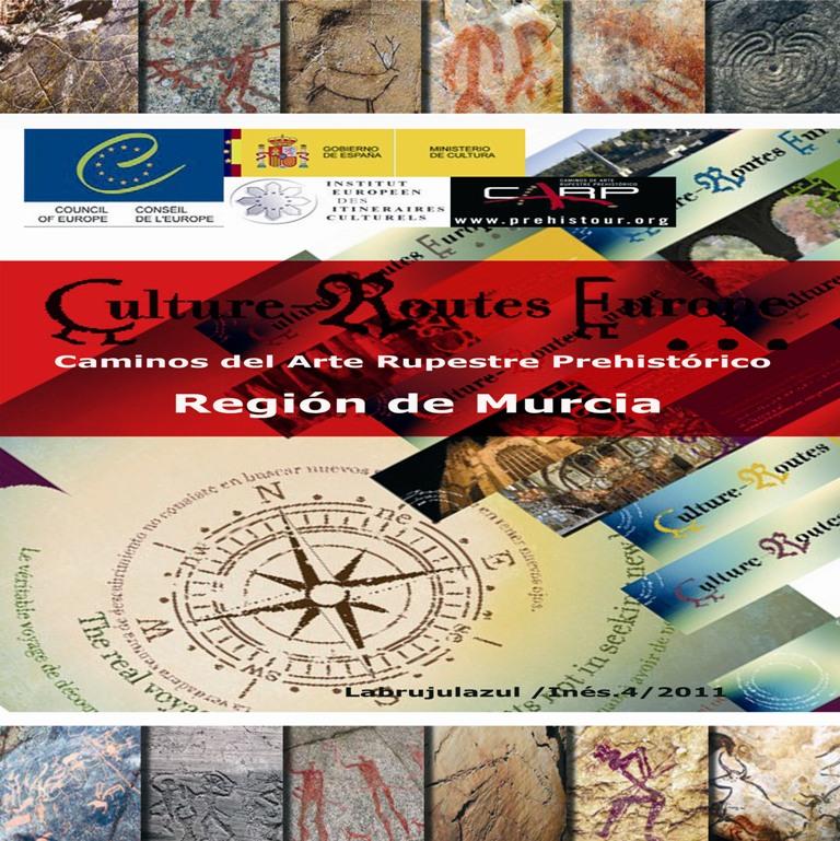 Caminos del Arte Rupestre Prehistórico. Arte Levantino de la Región de Murcia (1/6)